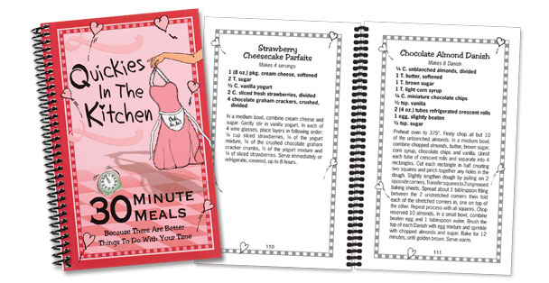 Quickies in the Kitchen, a cookbook full of 30 minute or less recipes.