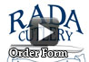 <div><h1>Fundraising Order Form Instructions Video</h1></div><div>The Rada Cutlery Fundraising Order Form lists all of the items your fundraiser will sell, the cost each and the suggested resale price from the catalog.  The order form includes an area to tally your fundraising sellers Order Takers to determine the quantity to order and calculate the cost for each product you are ordering.</div><div>The Order Form can be used to prepare your order before calling customer service or for either mailing in your order and faxing it.</div><div>The front panel of the Order Form is used to fill out your customer number, group name and address as well as to calculate your shipping cost depending on your total order.  You will also indicate your method of payment and provide your credit card or debit card information, if applicable.</div><div>The video instructions for the Order Form will provide you a good overview and introduction to using the Rada Cutlery Fundraising Order Form to place your order.</div>