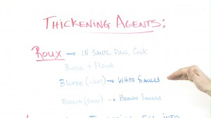 Thickening Agents for Mother Sauces - whiteboard introduction