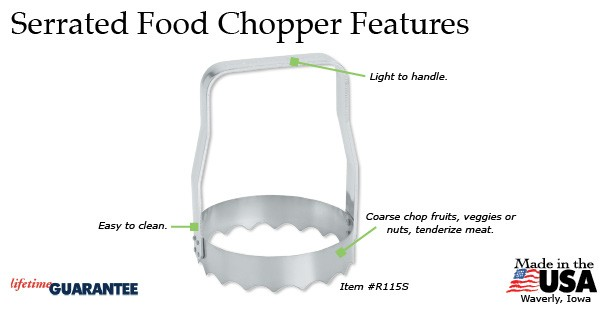Serrated Food Chopper features