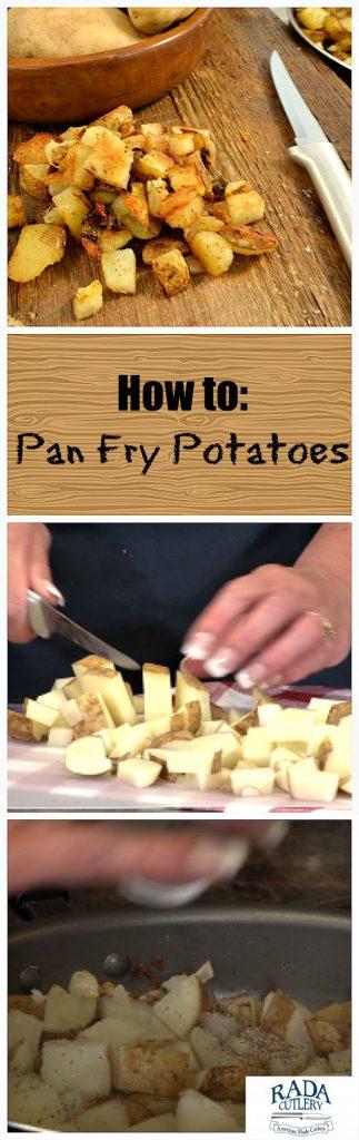 Pan Fry Potatoes