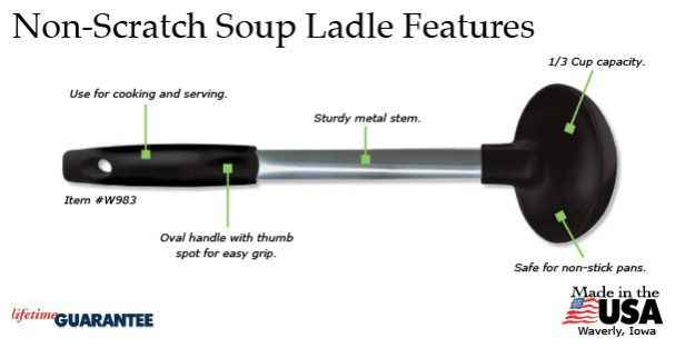 The features of the Rada Non-Scratch Soup Ladle.