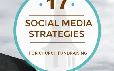 17 Church Fundraising Strategies for Social Media You Can Use Right Now