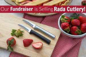 Our Fundraiser is Selling Rada Cutlery!