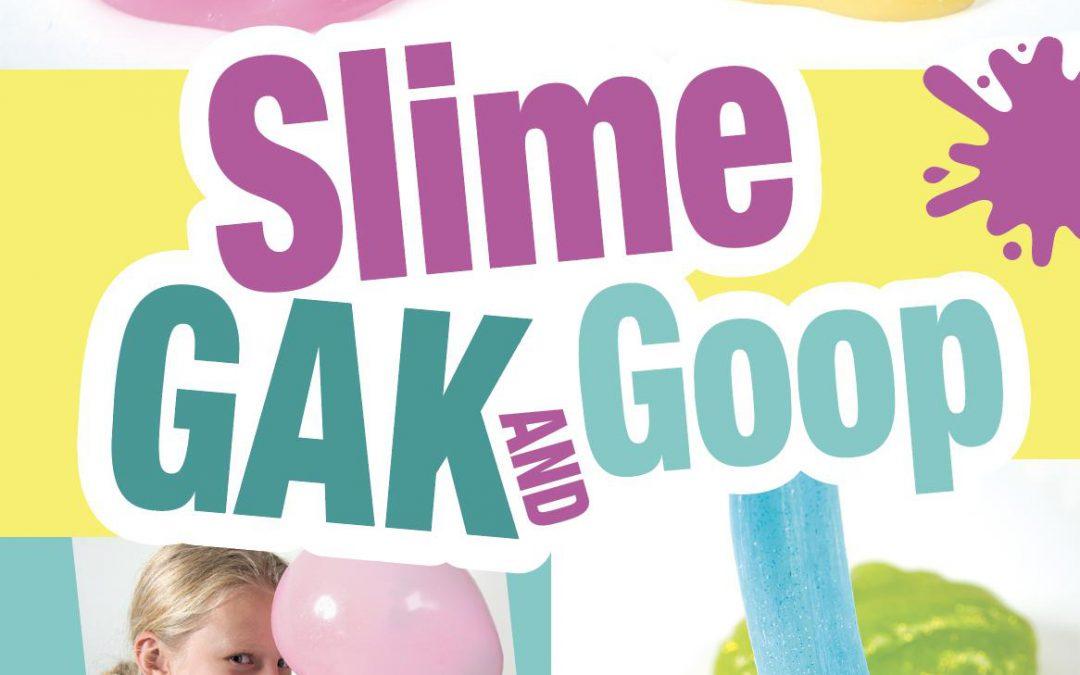 Slime, Gak & Goop