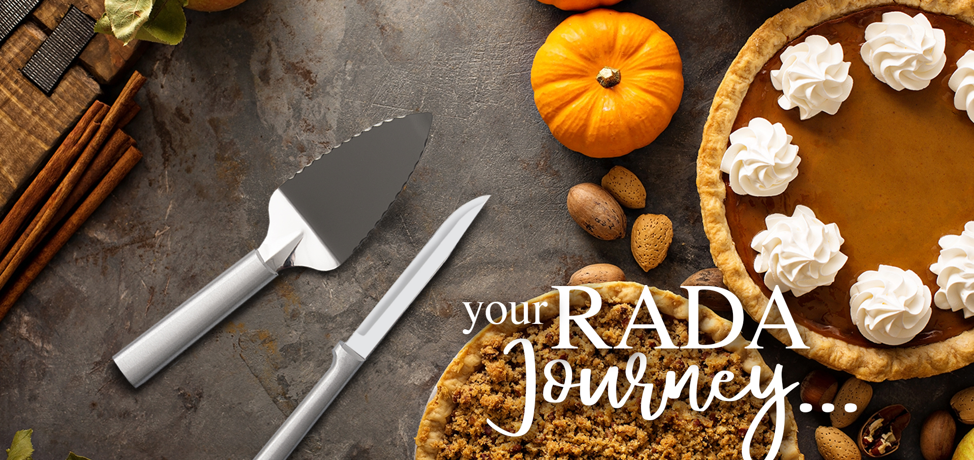 Rada Pie Server and Slicer Knife nect to pumpkin pie and text that reads your Rada journey...